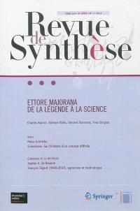Revue de synthèse. n° 134-1, Ettore Majorana : de la légende à la science