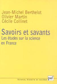 Savoirs et savants : les études sur la science en France