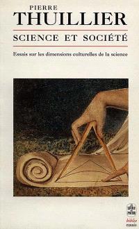 Science et société : essais sur les dimensions culturelles de la science