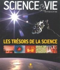 Science et vie, les trésors de la science, du n° 1022 au n° 1033