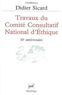 Travaux du Comité consultatif national d'éthique : 20e anniversaire