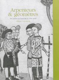 Arpenteurs & géomètres : dix portraits de l'Antiquité au XVIIIe siècle. Volume 1