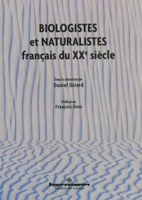 Biologistes et naturalistes français du XXe siècle