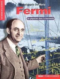Fermi : un physicien dans la tourmente
