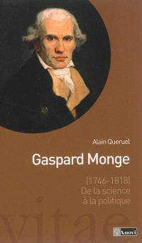 Gaspard Monge (1746-1818) : de la science à la politique