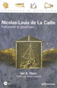Nicolas-Louis de La Caille : astronome et géodésien
