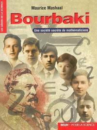 Bourbaki : une société secrète de mathématiciens