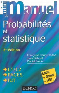Mini-manuel de probabilités et statistique : cours et exercices corrigés