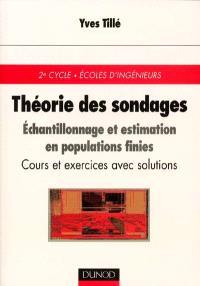 Théorie des sondages : échantillonnage et estimation en population finie : cours et exercices avec solutions