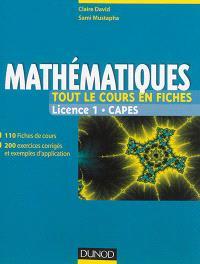 Mathématiques : tout le cours en fiches : Licence 1, Capes