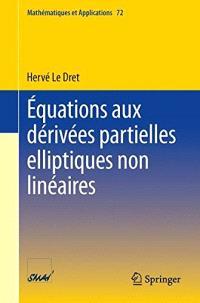 Equations aux dérivées partielles elliptiques non linéaires