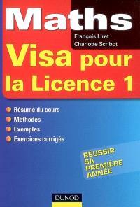 Maths, visa pour la licence 1 : résumé de cours, méthode, exemples, exercices corrigés