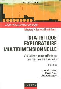 Statistique exploratoire multidimensionnelle : visualisation et inférence en fouilles de données : cours et exercices corrigés