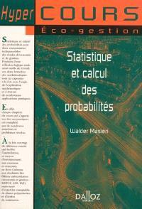 Statistiques et calcul des probabilités : cours et travaux pratiques