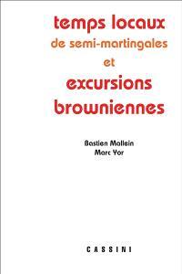 Temps locaux de semi-martingales et excursions browniennes