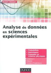 Analyse de données en sciences expérimentales : probabilités et statistiques, avec exemples en sciences physique : licence 3, master, écoles d'ingénieurs