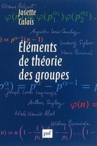 Eléments de théorie des groupes
