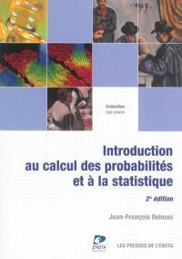 Introduction au calcul des probabilités et à la statistique