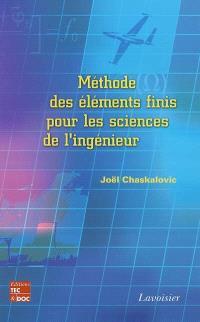 Méthode des éléments finis pour les sciences de l'ingénieur : abrégé de cours et recueil de problèmes corrigés