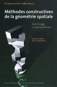 Méthodes constructives pour la géométrie spatiale