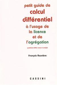 Petit guide de calcul différentiel : à l'usage de la licence et de l'agrégation