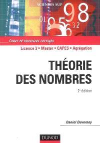 Théorie des nombres : cours et exercices corrigés : licence 3, master, CAPES, agrégation