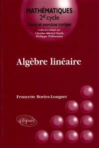 Algèbre linéaire : cours et exercices corrigés