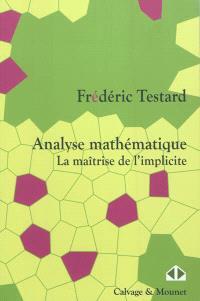 Analyse mathématique : la maîtrise de l'implicite