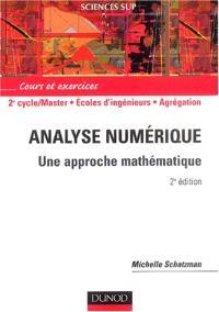 Analyse numérique : approche mathématique