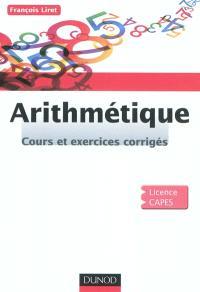 Arithmétique : cours et exercices corrigés