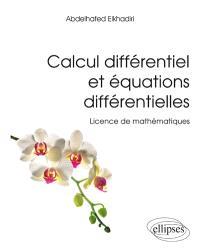 Calcul différentiel et équations différentielles : licence de mathématiques