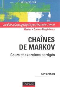 Chaînes de Markov : cours et exercices corrigés