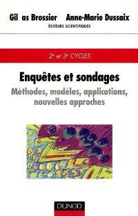 Enquêtes et sondages : méthodes, modèles, applications, nouvelles technologies