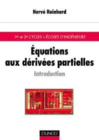 Equations aux dérivées partielles : introduction : cours et exercices corrigés
