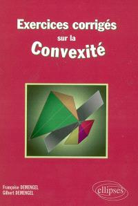 Exercices corrigés sur la convexité