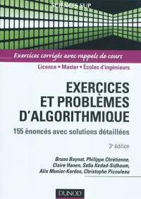 Exercices et problèmes d'algorithmique : 155 énoncés avec solutions détaillées : exercices corrigés avec rappels de cours