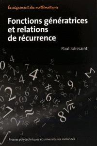 Fonctions génératrices et relations de récurrence