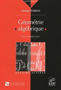 Géométrie algébrique : une introduction
