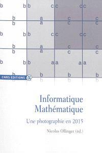 Informatique mathématique : une photographie en 2015