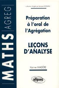 Leçons d'analyse : préparation à l'oral de l'agrégation