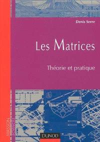 Les matrices : théorie et pratique