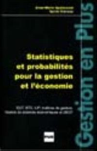 Probabilités et statistiques pour la gestion et l'économie : exercices pratiques