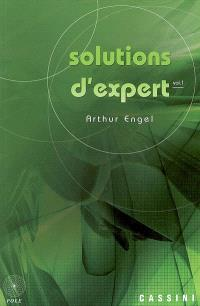 Solutions d'expert. Volume 1