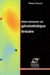 Aide-mémoire de géostatistique linéaire