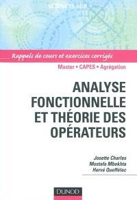 Analyse fonctionnelle et théorie des opérateurs : exercices corrigés