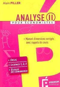 Analyse pour économistes : manuel d'exercices corrigés avec rappels de cours. Volume 2