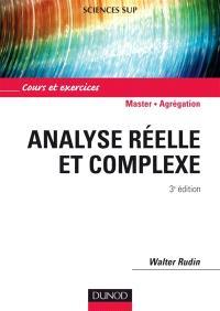 Analyse réelle et complexe : cours et exercices : 2e cycle, Agrégation