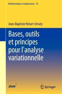 Bases, outils et principes pour l'analyse variationnelle