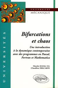 Bifurcations et chaos : une introduction à la dynamique contemporaine avec des programmes en Pascal, Fortran et Mathematica