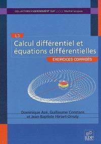 Calcul différentiel et équations différentielles : L3, exercices corrigés